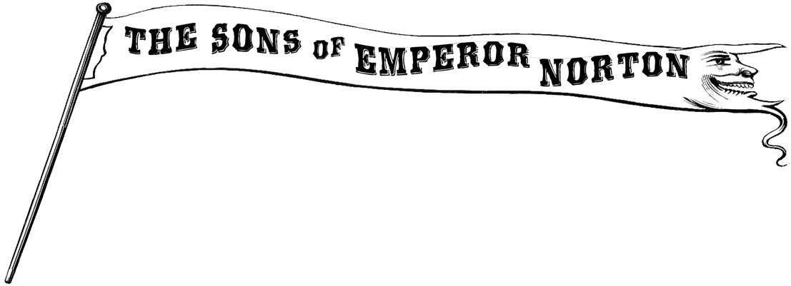 The Sons of Emperor Norton banner